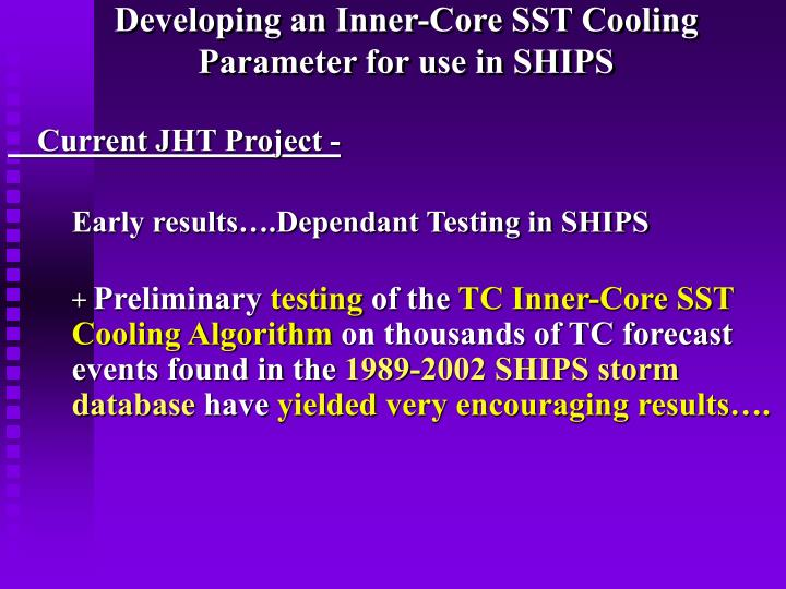 Developing an Inner-Core SST Cooling Parameter for use in SHIPS