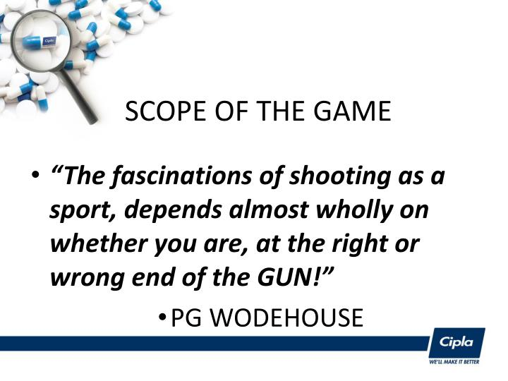Scope of the game