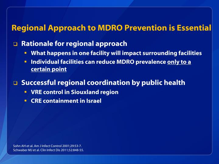 Regional Approach to MDRO Prevention is Essential