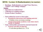 rfss lecture 16 radiochemistry in reactors