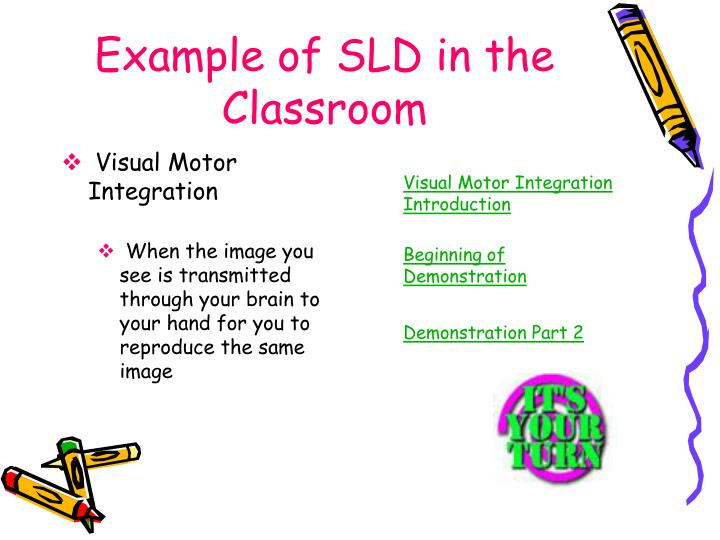 Example of SLD in the Classroom