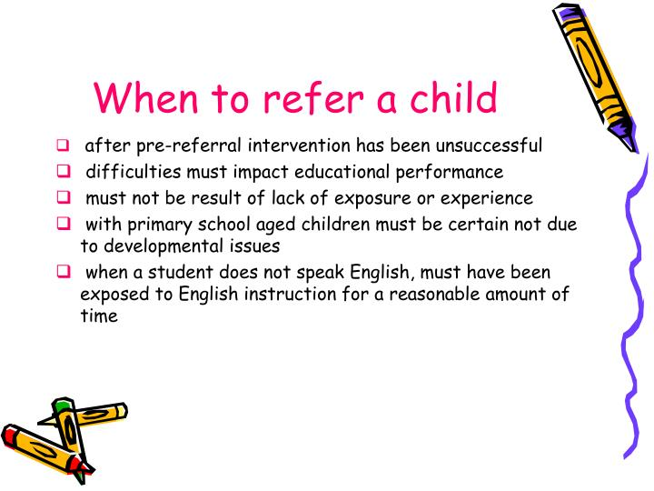 When to refer a child