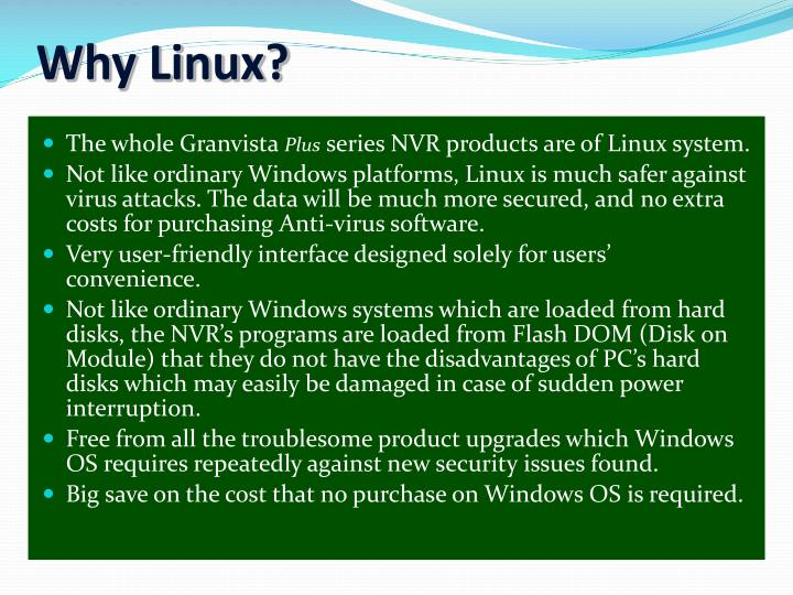 Why Linux?