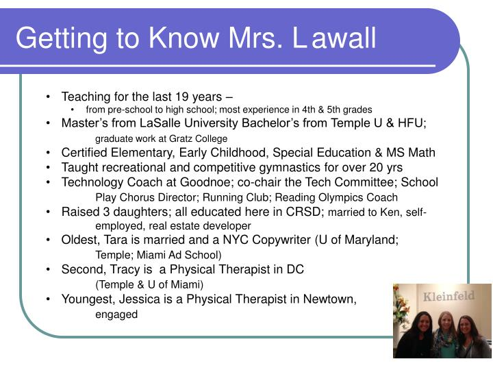 Getting to know mrs l awall