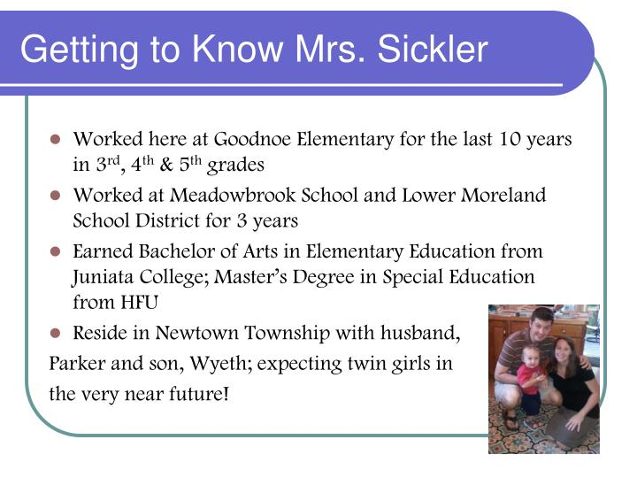 Getting to Know Mrs. Sickler