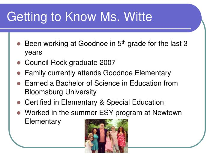 Getting to Know Ms. Witte