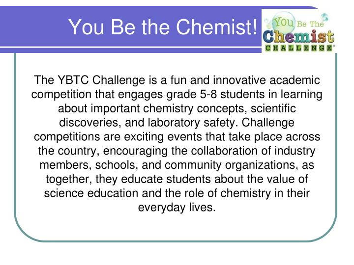 You Be the Chemist!