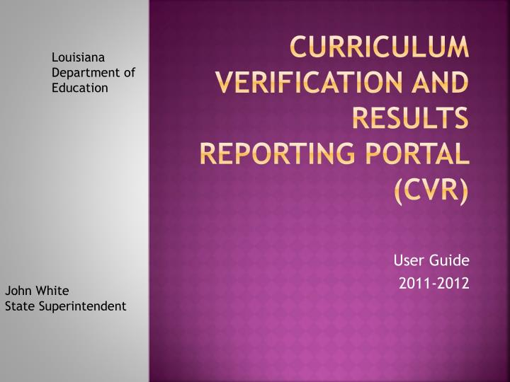 Curriculum verification and results reporting portal cvr