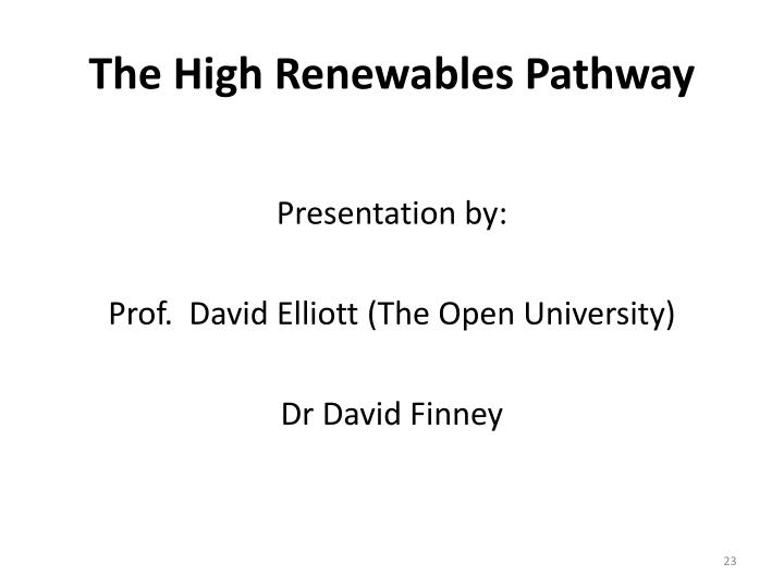 The High Renewables Pathway