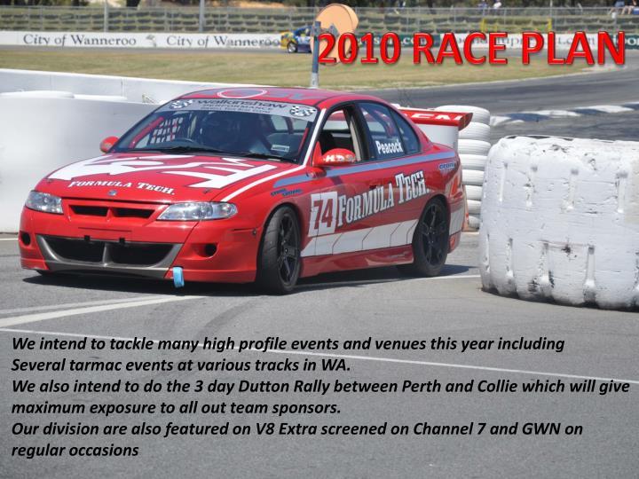 2010 RACE PLAN