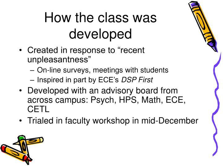 How the class was developed