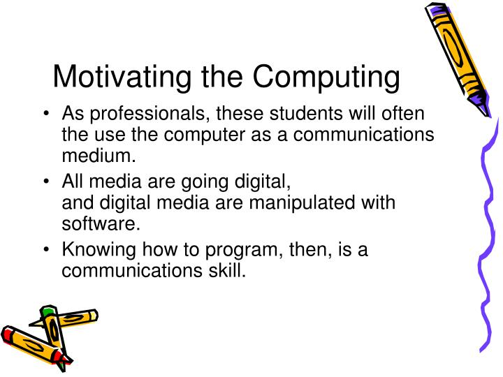 Motivating the Computing