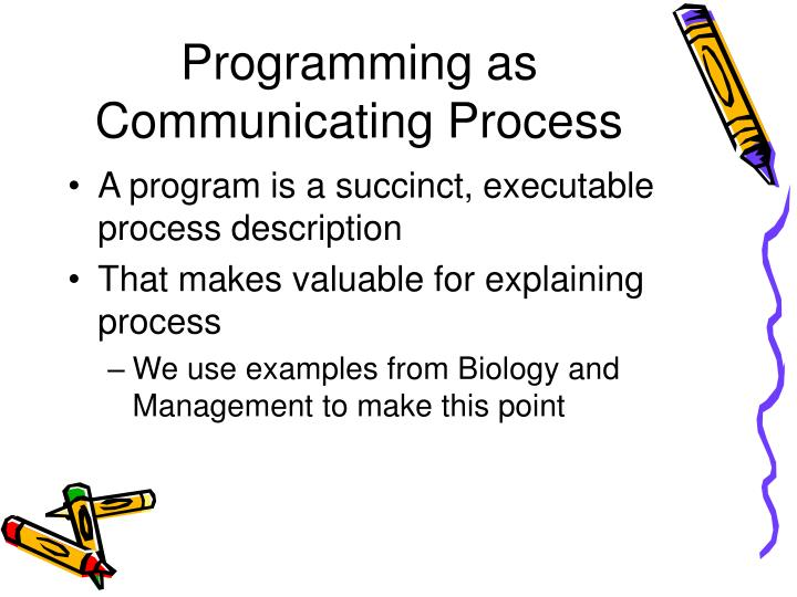 Programming as Communicating Process