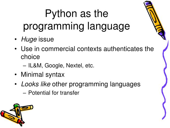 Python as the programming language