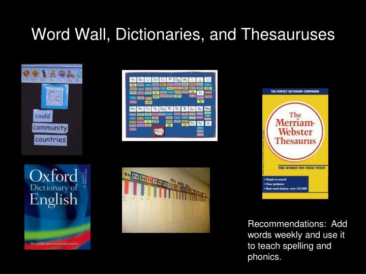 Word Wall, Dictionaries, and Thesauruses