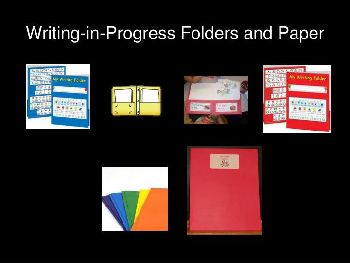 Writing-in-Progress Folders and Paper