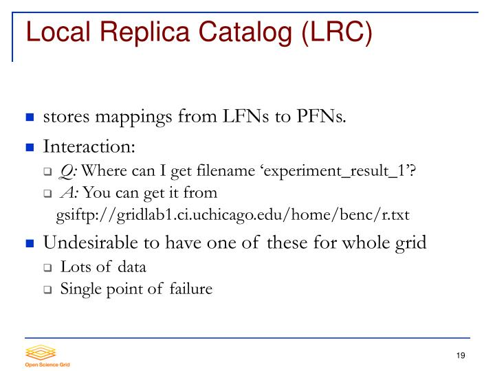Local Replica Catalog (LRC)