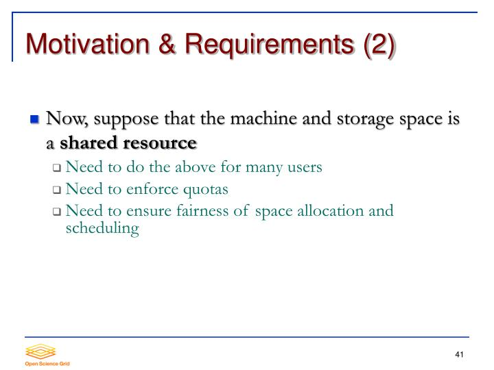 Motivation & Requirements (2)
