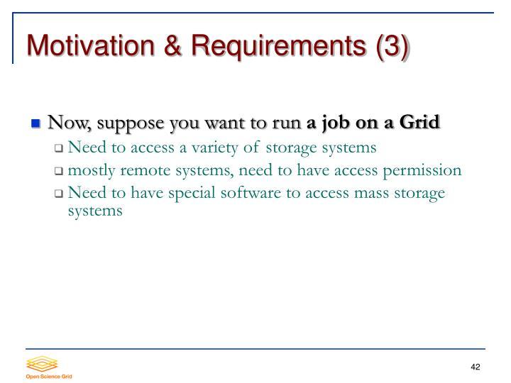 Motivation & Requirements (3)