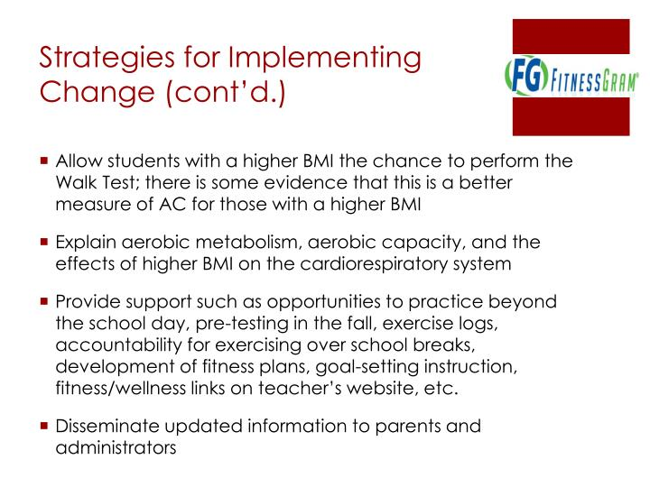 Strategies for Implementing Change (cont