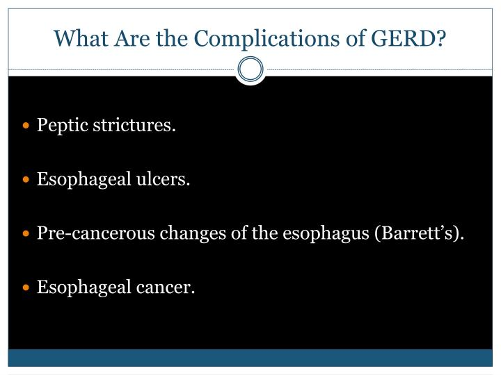 What Are the Complications of GERD?