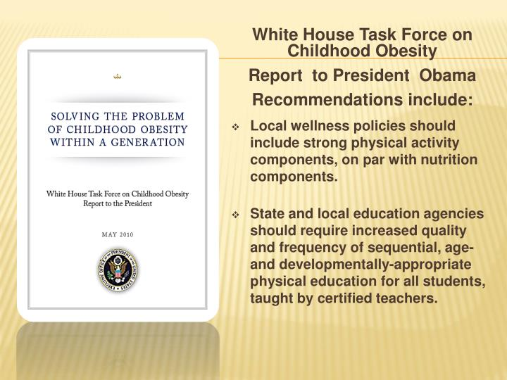 White House Task Force on Childhood Obesity