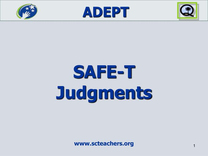 safe t judgments n.