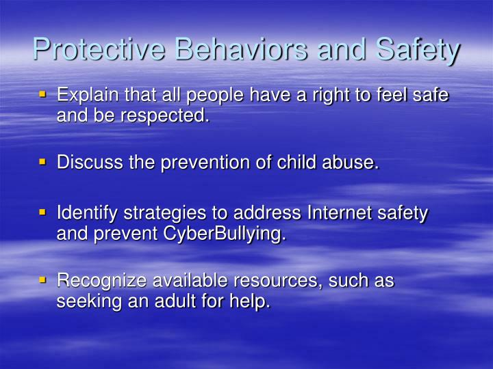 Protective Behaviors and Safety