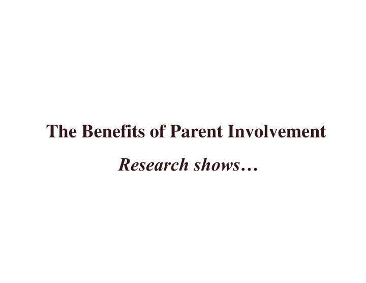 The Benefits of Parent