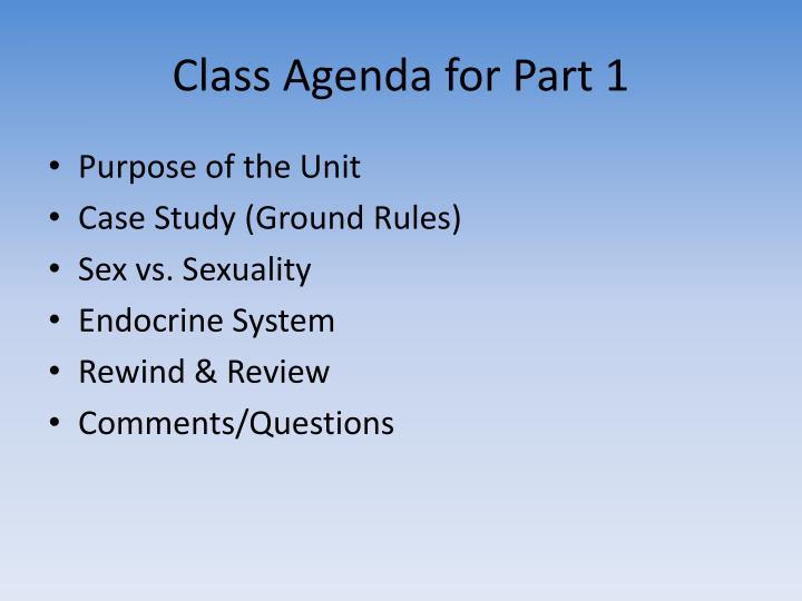 Class agenda for part 1