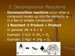 2 decomposition reactions