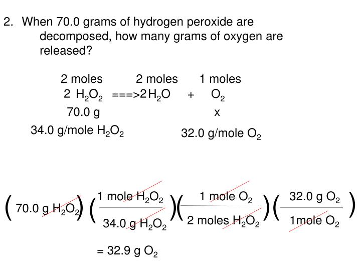 When 70.0 grams of hydrogen peroxide are decomposed, how many grams of oxygen are released?