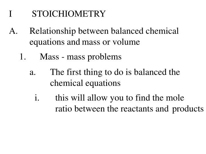 I STOICHIOMETRY