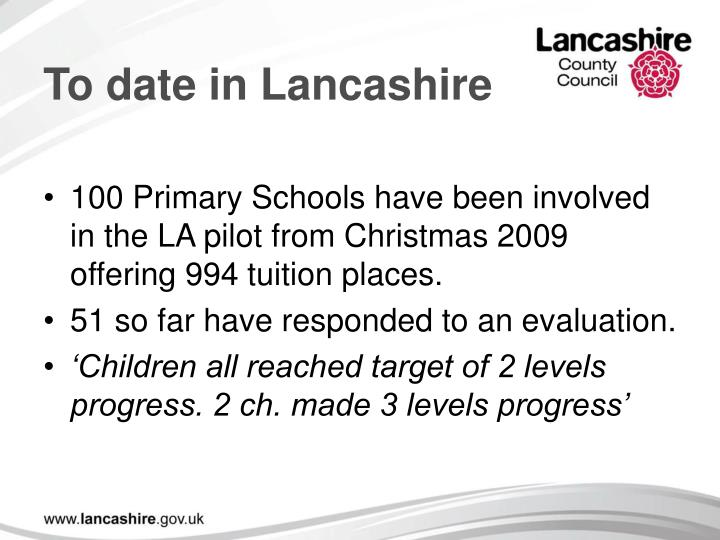To date in Lancashire