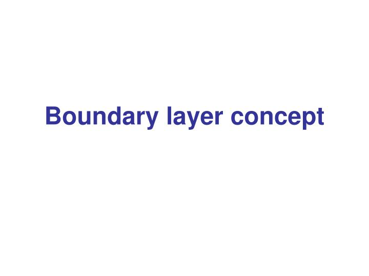 boundary layer concept n.