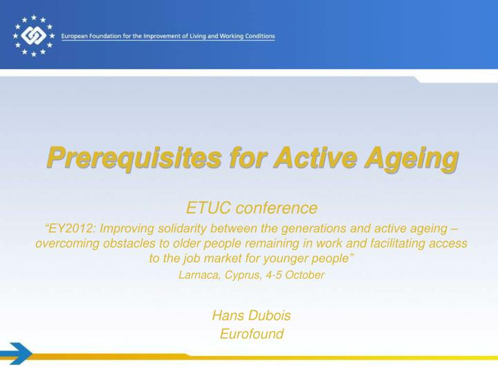 prerequisites for active ageing n.