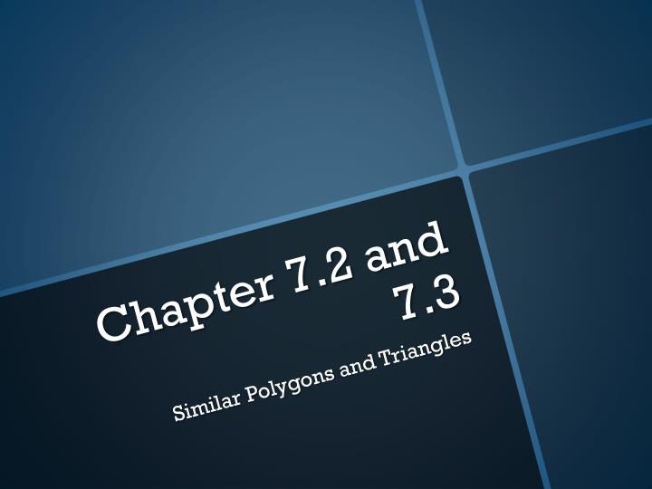 Chapter 7 2 and 7 3