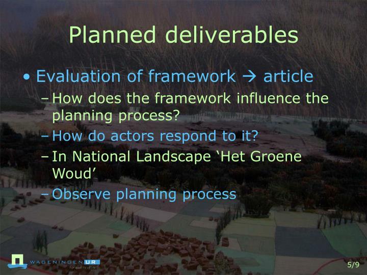 Planned deliverables