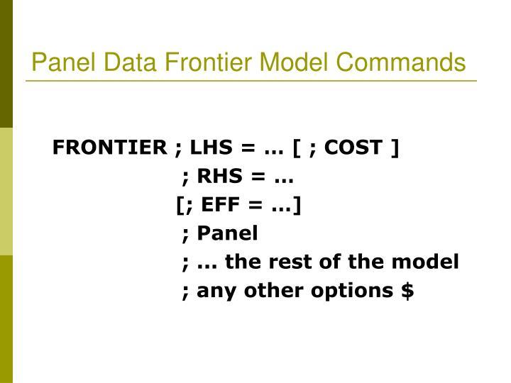 Panel Data Frontier Model Commands