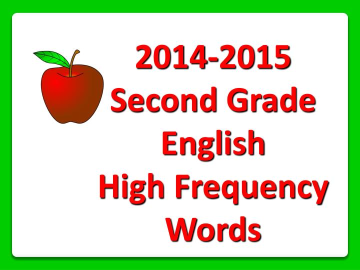 2014 2015 second grade english high frequency words n.