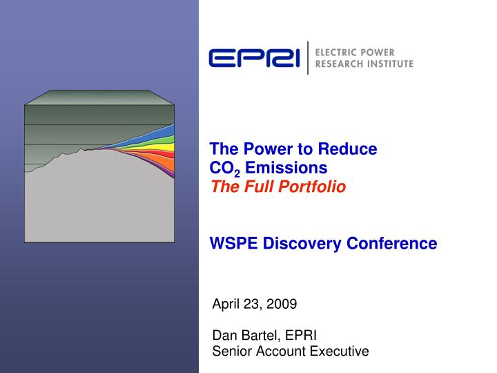 the power to reduce co 2 emissions the full portfolio wspe discovery conference n.