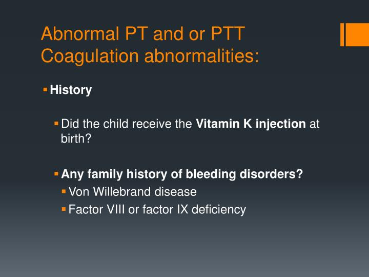 Abnormal PT and or PTT