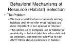 behavioral mechanisms of resource habitat selection