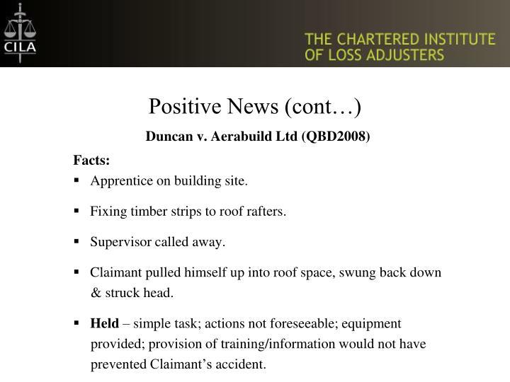 Positive News (cont…)