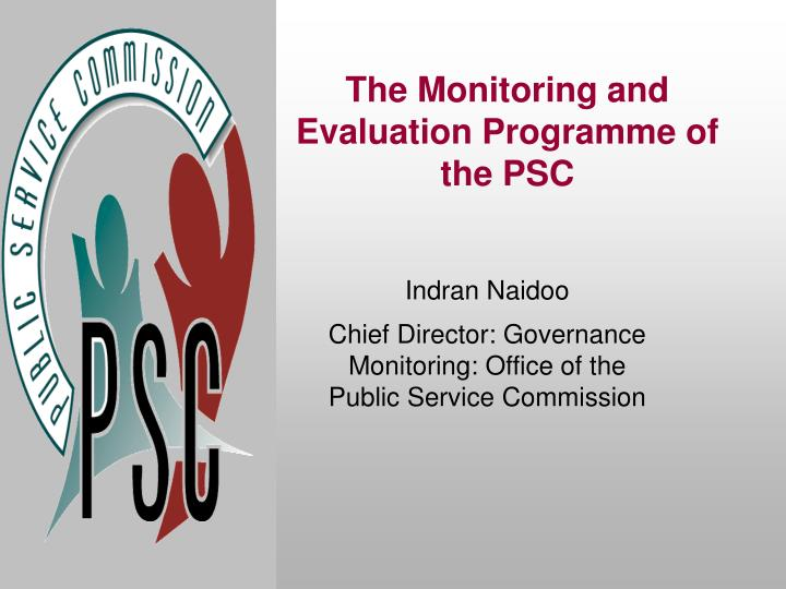 the monitoring and evaluation programme of the psc n.