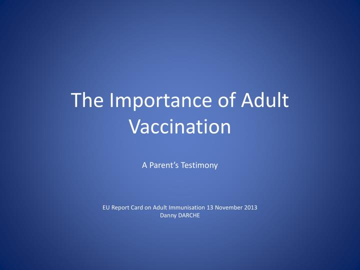 the importance of adult vaccination