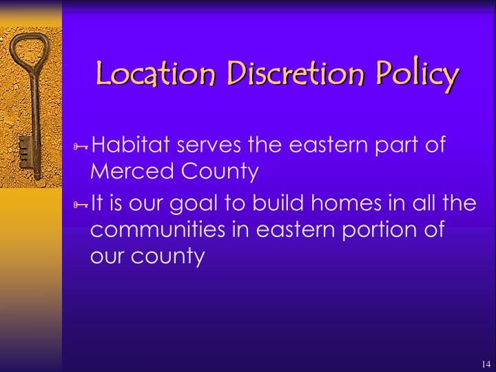 Location Discretion Policy