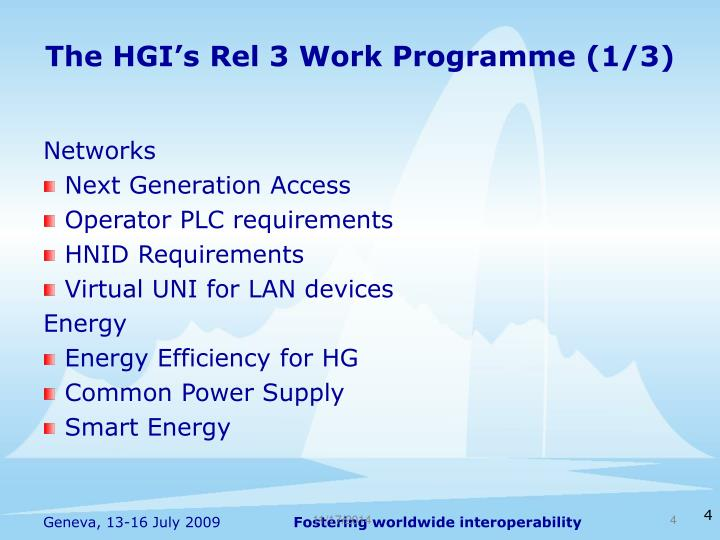 The HGI's Rel 3 Work Programme (1/3)