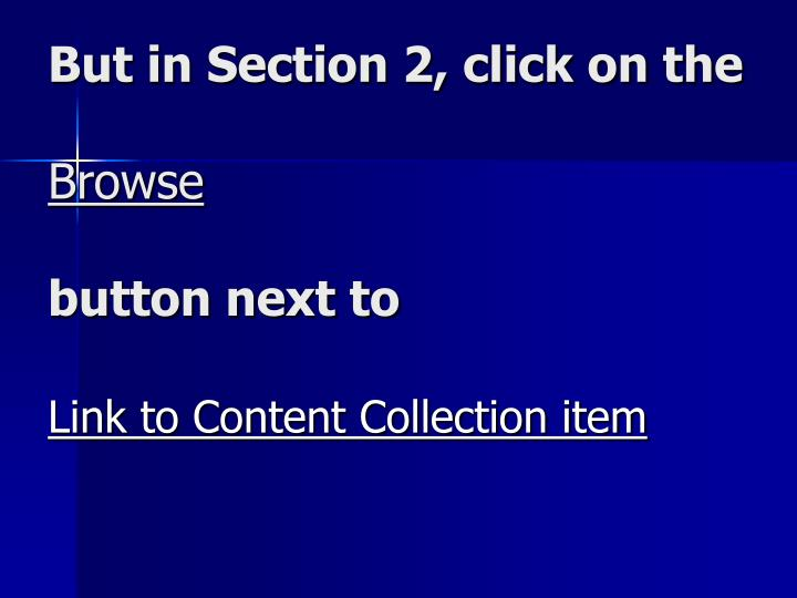 But in Section 2, click on the
