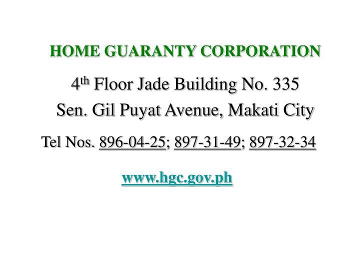 HOME GUARANTY CORPORATION